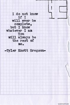 If I will ever be complete... Typewriter Series #616 by Tyler Knott Gregson