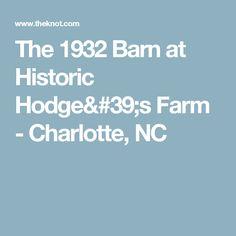 The 1932 Barn at Historic Hodge's Farm - Charlotte, NC