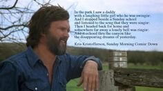 Kris Kristofferson, Sunday School, Book Quotes, Song Lyrics, Lonely, Daddy, Songs, Inspiration, Biblical Inspiration
