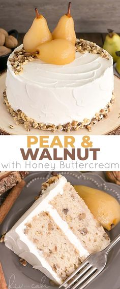 This Pear & Walnut Cake with Honey Buttercream is incredibly moist and packed with flavour. The perfect way to kick off the Fall season! | livforcake.com Pear Recipes, Baking Recipes, Cake Recipes, Dessert Recipes, Frosting Recipes, No Bake Desserts, Just Desserts, Delicious Desserts, Yummy Food