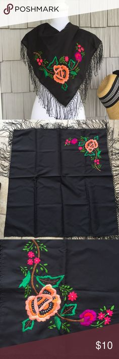 """HP12/23 Style Crush Vintage look scarf Beautiful black scarf embroidered with flowers in tones of coral, green and pink. Embellished with fringe. Can be worn different ways or used for home decor. 27"""" X 27"""" Accessories Scarves & Wraps"""
