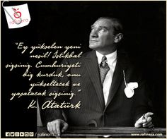 Ey yükselen yeni nesil! İstikbal sizsiniz. Cumhuriyeti biz kurduk, onu yükseltecek ve yaşatacak sizsiniz. Mustafa Kemal Atatürk    #cumhuriyet #cumhuriyetbayramı #29ekim #atatürk