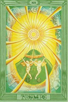 Thoth Tarot Deck:  Key 19- THE SUN: The Principle of Collaboration, Teamwork, and Partnership.