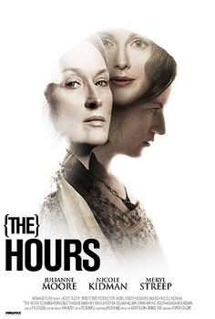 "Hours ""The Hours"" One of the most interesting film plots! 1 Oscar, 78 noninations and 38 awards.""The Hours"" One of the most interesting film plots! 1 Oscar, 78 noninations and 38 awards. Film Movie, See Movie, Music Film, Movie List, Cinema Tv, Films Cinema, Cinema Posters, The Hours, Great Films"