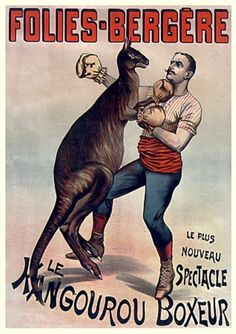 Advertising poster for a show at the Folies-Bergere 'The Boxing Kangaroo', Late century, France, Private collection. Get premium, high resolution news photos at Getty Images Vintage Circus Posters, Carnival Posters, Retro Poster, Cirque Vintage, Vintage Carnival, Atelier Theme, Maurice Careme, Old Circus, Circus Room