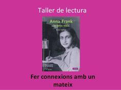 Taller de Lectura: Anna frank. fer connexions