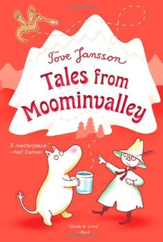 Tales from Moominvalley   Tove Jansson http://www.amazon.co.jp/dp/0312625421/ref=cm_sw_r_pi_dp_b1Adub1246SPM