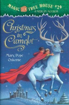 The Magic Tree House series has become a staple for inspiring kids to read. Christmas in Camelot is a very special Magic Tree House book. Here, author Mary Pope Osborne uses the literary skills for. Childrens Christmas Books, 1st Christmas, Childrens Books, Christmas Vacation, Modern Christmas, Mary Pope Osborne, Great Books, My Books, Story Books