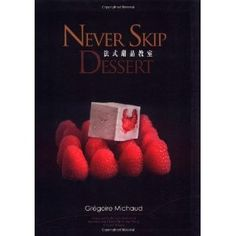 Never Skip Dessert