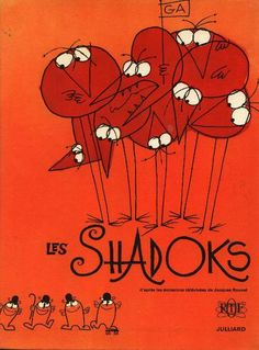 """(1968) Les Shadoks """"Pompe à Rebours"""" - Well done comic translation of the mythic late 60s cartoon. ISBN: 2 246 00181 1. Designed by Studio AAA and a team of collaborators, it's pretty unique visually for a comic."""