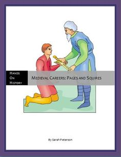Free - Medieval Careers: Pages and Squires Lesson Plan History Page, History Class, Castles Topic, Social Studies Resources, Teacher Notebook, Teaching Materials, Homeschooling, Medieval, Preschool