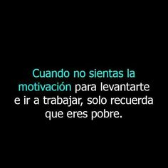 Sarcastic Quotes, True Quotes, Funny Quotes, Frases Humor, Sarcasm Humor, Funny Phrases, Love Phrases, Funny Spanish Memes, Inspirational Phrases