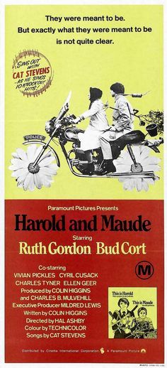 Harold and Maude (1971)  Once you get over the shock, this is a lovely movie with a timeless message ... in a dark kind of way.