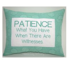 Funny Cross Stitch Pillow, Cross Stitch Quote, Mint Green Pillow, Patience Quote. $20.00, via Etsy.