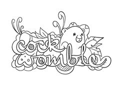 Cock Womble -  Coloring Page by Colorful Language © 2015.  Posted with permission, reposting permitted with attribution.  https://www.facebook.com/colorfullanguageart