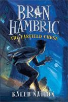 Bran Hambric: the Farfield curse by Kaleb Nation. Finished this book this morning! It was pretty good. Lot's of typos, but this IS the first book this writer wrote. Great Books, My Books, Reading Specialist, Popular Series, Books For Teens, First Novel, Foster Parenting, Entertainment Weekly, Children's Literature