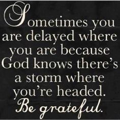 God's timing is always right.