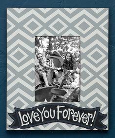 Love You Forever Frame