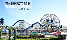 70 Things To Do in Southern California.