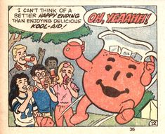 I feared the Kool-Aid Man. But nothing was better on a hot summer day.