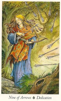 """Nine of Arrows — The Wildwood Tarot. """"The spiritual warrior dedicates their arrows of inspiration by playing the bow as an instrument of summoning. The inner oath helps keep one on a balanced footing by dedicating skills to a greater good."""""""
