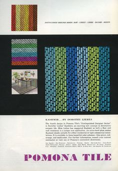 dorothy liebes was a weaver and textile designer from san francisco. she was well known for her bold color combinations and use of unexpected materials such as jute, plastic threads, ticker tape, grass, leather, straw, ribbon, and metallic yarns. dorothy also collaborated with many architects such as frank lloyd wright.    (pomona tile advertisement 1957)