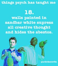 18. Walls painted in sandbar white suppress all creative thought and hides the asbestos.