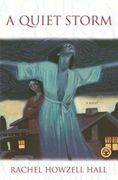 A Quiet Storm: A Novel