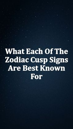 What Each Of The Zodiac Cusp Signs Are Best Known For – Relation Speaks Aries Taurus Cusp, Zodiac Cusp, Zodiac Facts, Zodiac Signs, Cusp Signs, Numerology, Helping People, Horoscope, Astrology