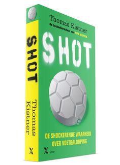 Shot - over voetbaldoping. Vormgeving binnenwerk door Studio Spade