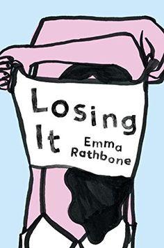 Summer Reading List: Losing It by Emma Rathbone