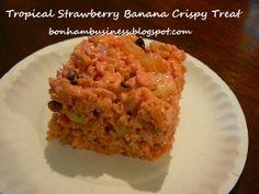 Bonham Business: Tropical Strawberry Banana Crispy Treats