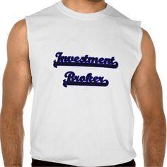 Investment Broker Classic Job Design Sleeveless T-shirt Tank Tops