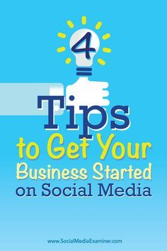 Are you just getting started with social media marketing?  Establishing a social media presence doesn't have to be a daunting task.  In this article, you'll discover four tips to get your small business started with social media marketing. Via @smexaminer.