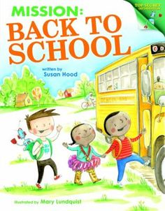 Cover image for Mission: back to school : top secret info for rookie students