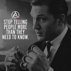 Don't tell people more than they need to know. Don't tell people more than they need to know to achieve your wealthygurucom The post Don't tell people more than they need to know appeared first on Best Pins for Yours - Life Quotes Strong Quotes, Wise Quotes, Attitude Quotes, Words Quotes, Positive Quotes, Motivational Quotes, Inspirational Quotes, Gangster Quotes, Badass Quotes