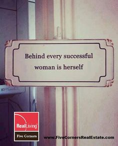 Behind ever successful woman is herself #quote