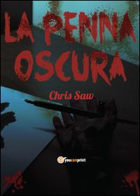La penna oscura - Chris Saw - GoodBook.it