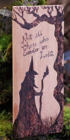 Oh, when I get better at wood burning, I'll make something with this quote!