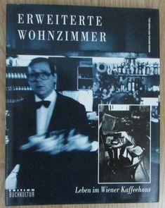 Erweiterte Wohnzimmer Leben im Wiener Kaffeehaus - Horvath Panzer 1990 Panzer, Newspaper, Reading, Movie Posters, Movies, Fictional Characters, Vintage, Living Room, Life