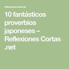 10 fantásticos proverbios japoneses – Reflexiones Cortas .net
