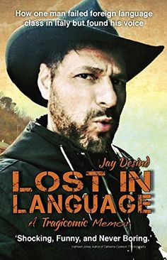 Lost in Language: How one man failed language class in Italy but found his voice by Jay Desind, http://www.amazon.com/dp/B00UB7THFQ/ref=cm_sw_r_pi_dp_VMiavb1G558HM