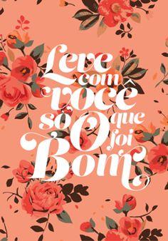 Compre LEVE COM VOCÊ de @dudielariz em posters de alta qualidade. Incentive artistas independentes, encontre produtos exclusivos. Typography, Lettering, Positive Mind, Quote Posters, Some Words, Good Vibes, Inspire Me, Quotations, Inspirational Quotes