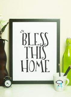 Bless This Home Print  8X10 Digital File  by stagedpresents - $5.00 - www.stagedpresents.etsy.com