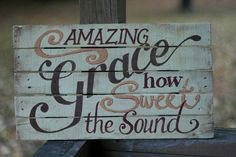Amazing Grace - Hand Painted Sign - Painted on recycled wood - Thanksgiving on Etsy, $40.00
