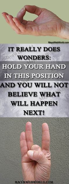 It Really Does Wonders: Hold your Hand in this Position and you Will Not Believe what Will Happen Next! – MayaWebWorld