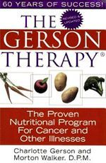 The Gerson Therapy: The Proven Nutritional Program for Cancer and Other Illnesses. This was one of my protocol to battle cancer holistically. Natural Cancer Cures, Natural Cures, Natural Health, Hippocrates Soup, Gerson Therapy, Coffee Enema, Natural Colon Cleanse, Colon Detox, Cancer Fighting Foods