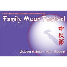 Family Moon Festival at San Diego Chinese Historical Museum San Diego, CA #Kids #Events