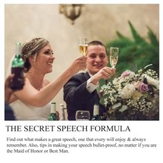 Attention - all Maid of Honors, Best Men, and Parents   How to make the Secret Speech Formula work for you! http://www.thewrighthouse.com/new-blog-1/