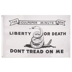 """Culpeper Flag: The Culpeper minutemen of Virginia used this pattern in 1775 in the Battle of the Great Bridge at Norfolk, Virginia on December 9, 1775. The Culpeper men were part of the First Virginia Regiment, led by Colonel Patrick Henry, who is well known for his statement, """"Give me liberty or give me death!""""."""